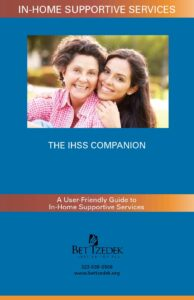 Cover Photo of the Bet Tzedek brochure, In-Home Supportive Services: The IHSS Companion